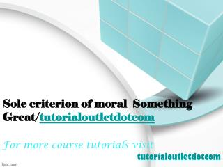 Sole criterion of moral  Something Great/tutorialoutletdotcom