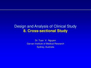 Design and Analysis of Clinical Study  8. Cross-sectional Study