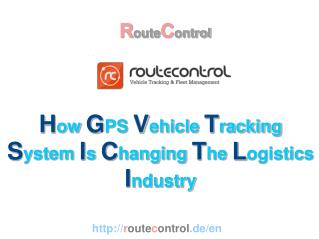 How GPS Vehicle Tracking System Is Changing The Logistics Industry