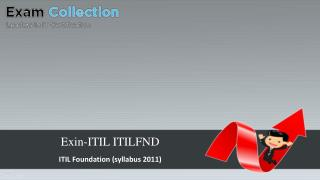 Examcollection Exin-ITIL ITILFND Exam VCE (PDF   Test Engine)