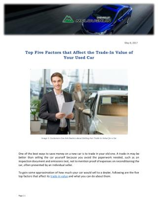 Top Five Factors that Affect the Trade-In Value of Your Used Car