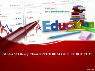 MBAA 523 Henry Clements/TUTORIALOUTLET DOT COM