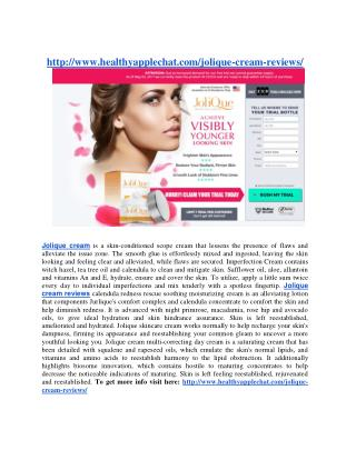 http://www.healthyapplechat.com/jolique-cream-reviews/