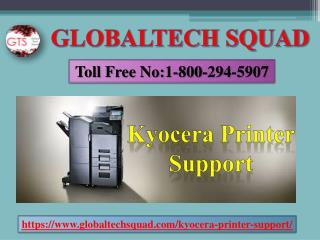Kyocera Printer Support | GlobalTech Squad | 1-800-294-5907