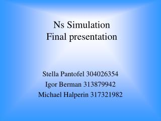 Ns Simulation Final presentation