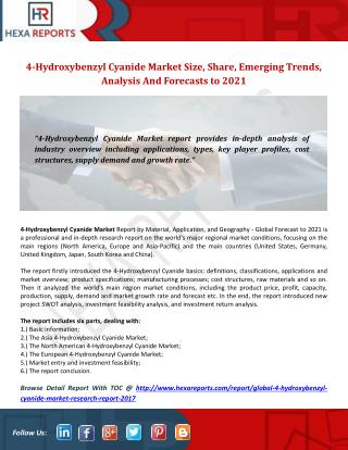 Global 4-Hydroxybenzyl Cyanide Market Share, Size, Industry Trends, Growth Impact, Analysis And Forecasts, 2017-2021