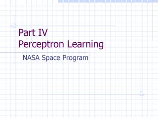 Part IV Perceptron Learning