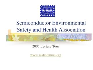 Semiconductor Environmental Safety and Health Association