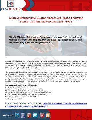 Global Glycidyl Methacrylate Dextran Market Research Report 2017