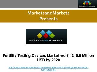 Fertility Testing Devices Market worth 216.8 Million USD by 2020