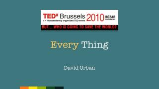 TEDx Brussels - Every Thing