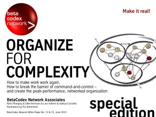 Organize for Complexity, part I II - Special Edition Paper