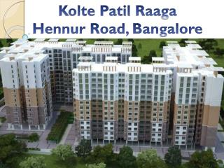 Book Today - Call: ( 91) 7289089451 | Kolte Patil Raaga - Hennur Road, Bangalore