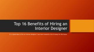 Top 16 benefits of hiring an interior designer