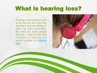 Hearing Loss and Hearing solution
