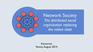 Network Society - The distributed social organization replacing the nation state