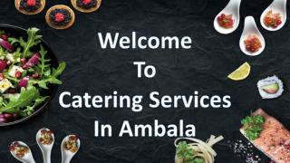 Catering services in Ambala