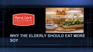 Elder Like to eat Soy & its Benefit to Them