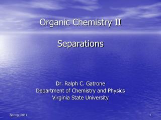 Organic Chemistry II Separations