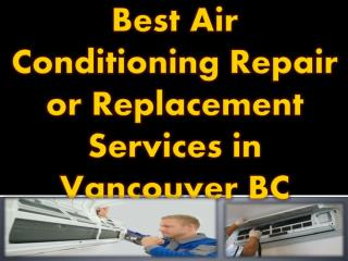 Best Air Conditioning Repair or Replacement Services in Vancouver BC