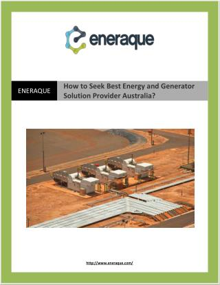 How to Seek Best Energy and Generator Solution Provider Australia