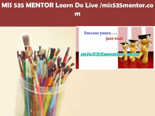 MIS 3101 MENTOR Learn Do Live /mis3101mentor.com