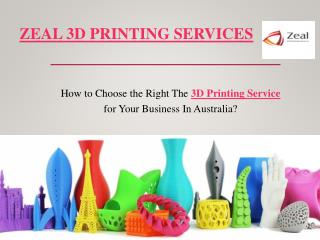 Best 3D Printing Service Provider in Australia | Zeal 3D Printing Services