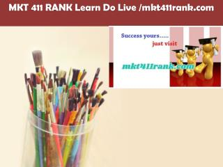 MKT 411 RANK Learn Do Live /mkt411rank.com