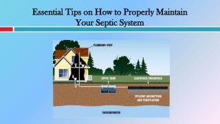 Essential Tips on How to Properly Maintain Your Septic System