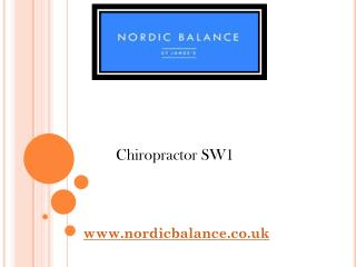 Chiropractor SW1 - www.nordicbalance.co.uk