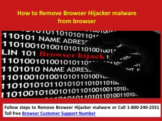 How to Remove Browser Hijacker malware 18002402551 Call Customer Support Number