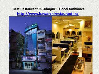 Best Restaurant in Udaipur - Good Ambiance