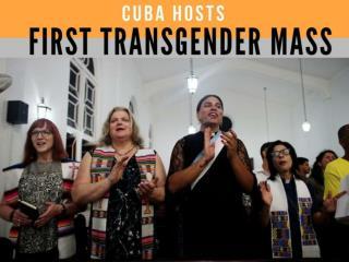 Cuba hosts first transgender Mass
