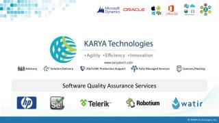 KARYA Technologies' Quality Assurance Services