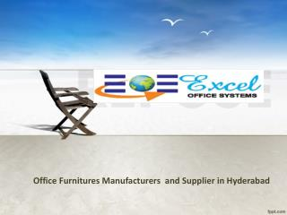 Office Furnitures Manufacturers In Hyderabad