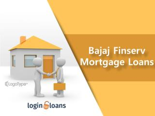 Bajaj Finserv Mortgage Loans, Apply For Bajaj Finserv Mortgage Loans Online  - Logintoloans