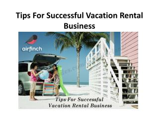 Tips for Successful Vacation Rental Business
