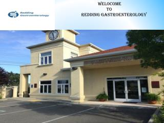 best gastroenterologist Redding center