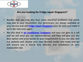 Are you looking for fridge repair singapore