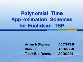 Polynomial  Time Approximation  Schemes  for Euclidean  TSP