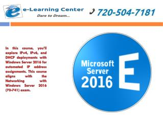 Networking with Windows Server 2016 Certification Training