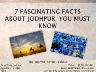 7 Fascinating Facts About Jodhpur You Must Know