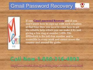 Weed out all issues via Gmail Password Recovery  1-850-316-4893