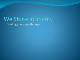 We Shine Academy