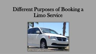 Different Purposes of Booking a Limo Service