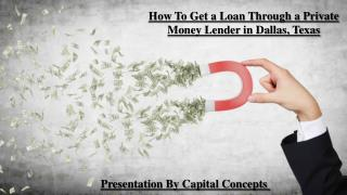 How To Get a Loan Throgh a Private Money Lender in Dallas, TX
