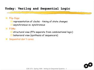 Today: Verilog and Sequential Logic