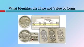 What Identifies the Price and Value of Coins