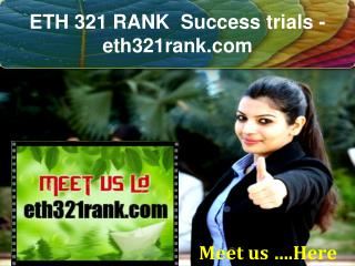 ETH 321 RANK  Success trials- eth321rank.com
