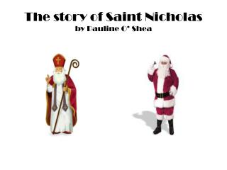 The story of Saint Nicholas by Pauline O' Shea